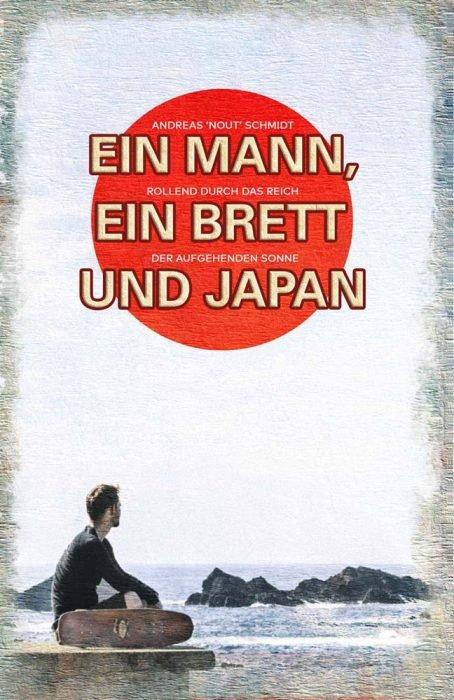 Ein Mann ein Brett und Japan Cover